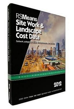 2012 Sitework and Landscape Cost Data