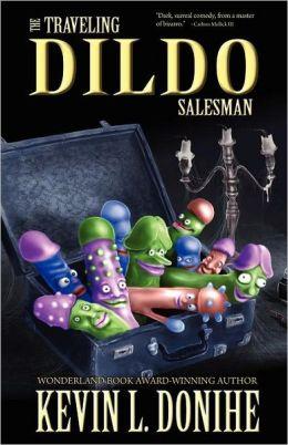 The Traveling Dildo Salesman