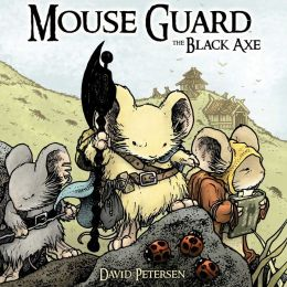 Mouse Guard: The Black Axe