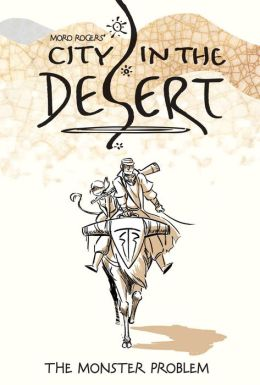 City in the Desert, Volume 1