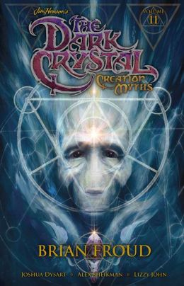 Jim Henson's Dark Crystal, Volume 2: Creation Myths
