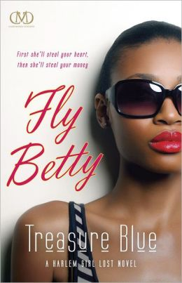 Fly Betty (Harlem Girl Lost #3)