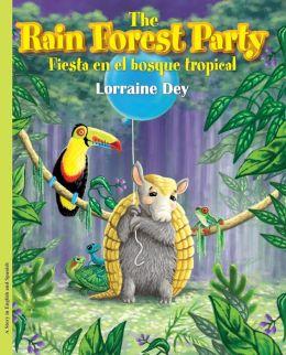 The Rain Forest Party / Fiesta en el bosque tropical