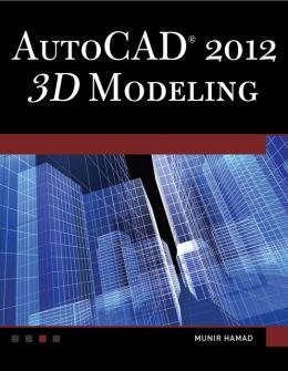 AutoCAD 2012 3D Modeling