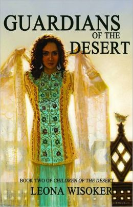 Guardians of the Desert (Children of the Desert Series #2)