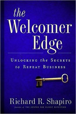 The Welcomer Edge: Unlocking the Secrets to Repeat Business