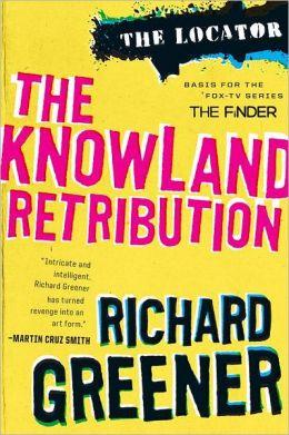 The Knowland Retribution (Locator Series #1)