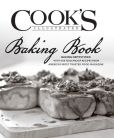 Book Cover Image. Title: The Cook's Illustrated Baking Book:  450 Foolproof Recipes and Kitchen-Tested Techniques From America's Most Trusted Food Magazine, Author: Editors of Cook's Illustrated Magazine