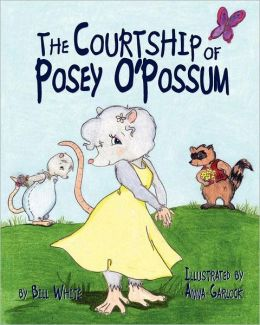 The Courtship of Posey O'Possum