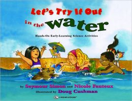 Let's Try It Out in the Water: Hands-On Early-Learning Science Activities