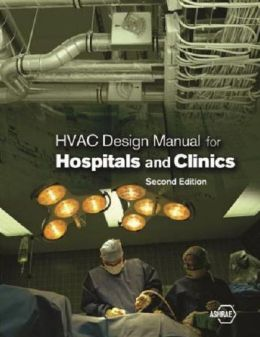 HVAC Design Manual for Hospitals and Clinics
