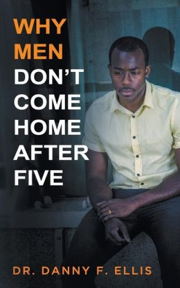 Why Men Don't Come Home After Five