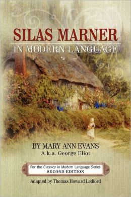 Silas Marner In Modern Language