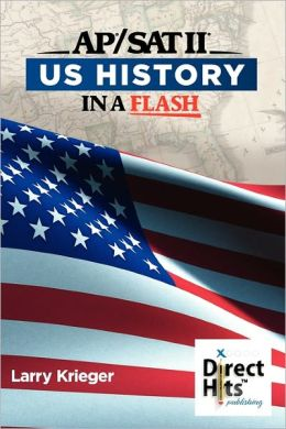 AP/SAT II: US History In a Flash
