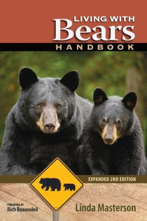 Living with Bears Handbook (Expanded 2nd Edition)