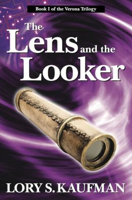 The Lens and the Looker: Book 1 in the Verona Trilogy