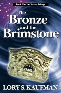 The Bronze and the Brimstone: Book 2 in the Verona Trilogy
