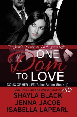 One Dom to Love: The Doms of Her Life - Book 1