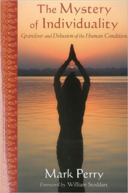 The Mystery of Individuality: Grandeur and Delusion of the Human Condition