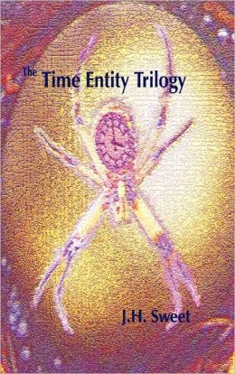 The Time Entity Trilogy (Heaven's Jewel, the Eternity Stone, Futures Sown)