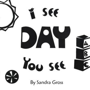 I See, You See: Baby's Day