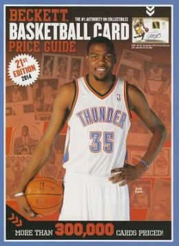 Beckett Basketball Card Price Guide No. 21: 2013 Edition