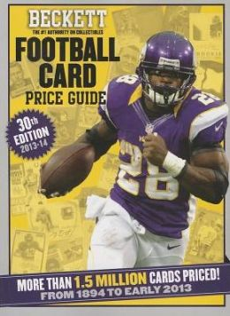 Beckett Football Card Price Guide No. 30: 2013 Edition