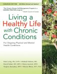Book Cover Image. Title: Living a Healthy Life with Chronic Conditions:  For Ongoing Physical and Mental Health Conditions, Author: Kate Lorig