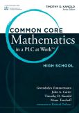 Book Cover Image. Title: Common Core Mathematics in PLC at Work, High School, Author: Timothy Kanold