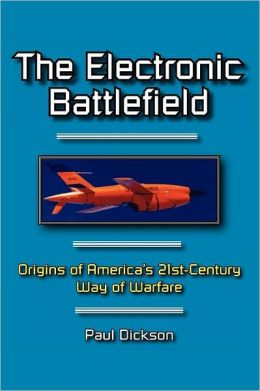 The Electronic Battlefield