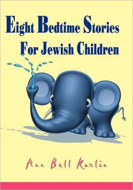 Eight Bedtime Stories For Jewish Children