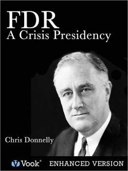 FDR: A Crisis Presidency (Enhanced Edition)