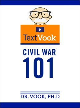Civil War 101: The TextVook
