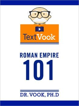 Roman Empire 101: The TextVook