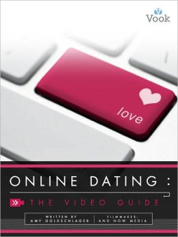 Online Dating: The Video Guide (Enhanced Edition)