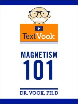 Magnetism 101: The TextVook