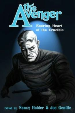 The Avenger: Roaring Heart of the Crucible Limited
