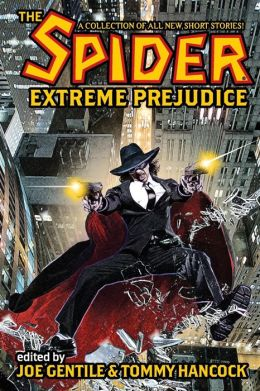 The Spider: Extreme Prejudice