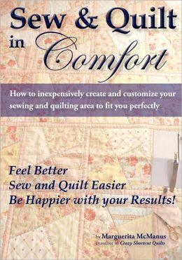Sew & Quilt In Comfort