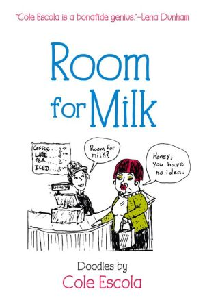 Room for Milk: Doodles