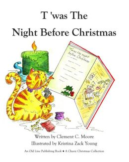 T'was the Night Before Christmas (Old Line Publishing Edition)