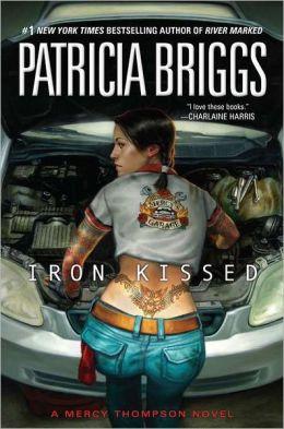 Iron Kissed (Mercy Thompson Series #3)