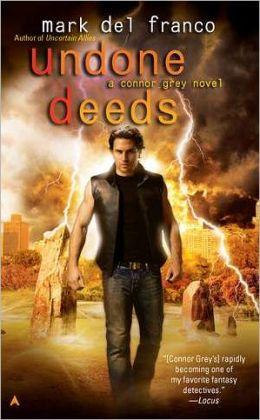 Undone Deeds (Connor Grey Series)