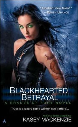 Blackhearted Betrayal (Shades of Fury Series #3)