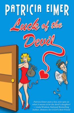 Luck Of The Devil (Speak Of The Devil, Book 1)