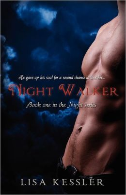 Night Walker (The Night Series, #1)
