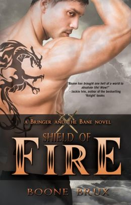 Sheild Of Fire (A Bringer And The Bane Novel, #1)