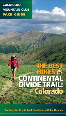 Best Hikes on the Continental Divide Trail