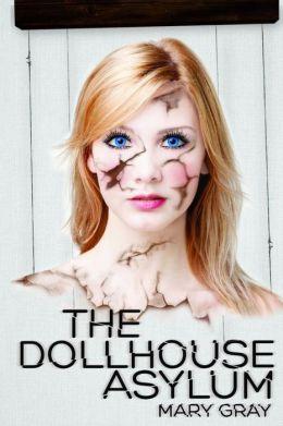 The Dollhouse Asylum