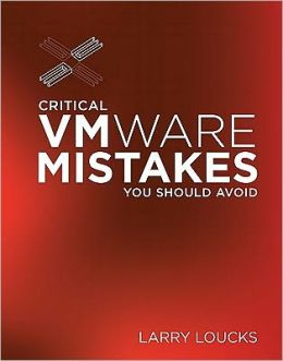 Critical VMWare Mistakes You Should Avoid